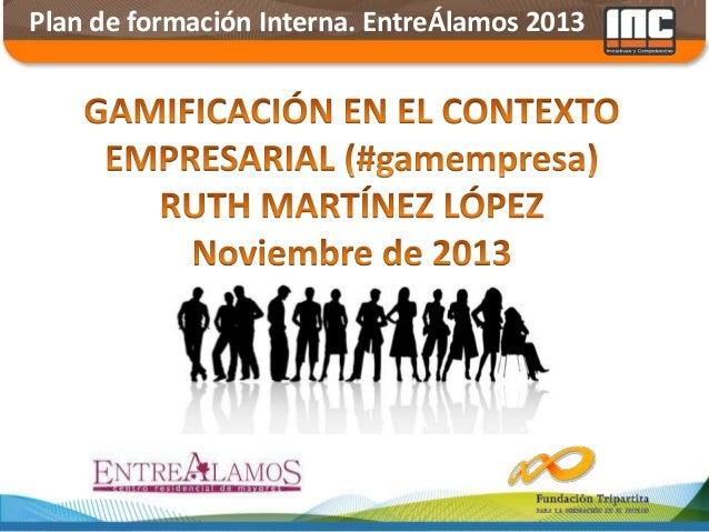 Plan de formación Interna. EntreÁlamos 2013