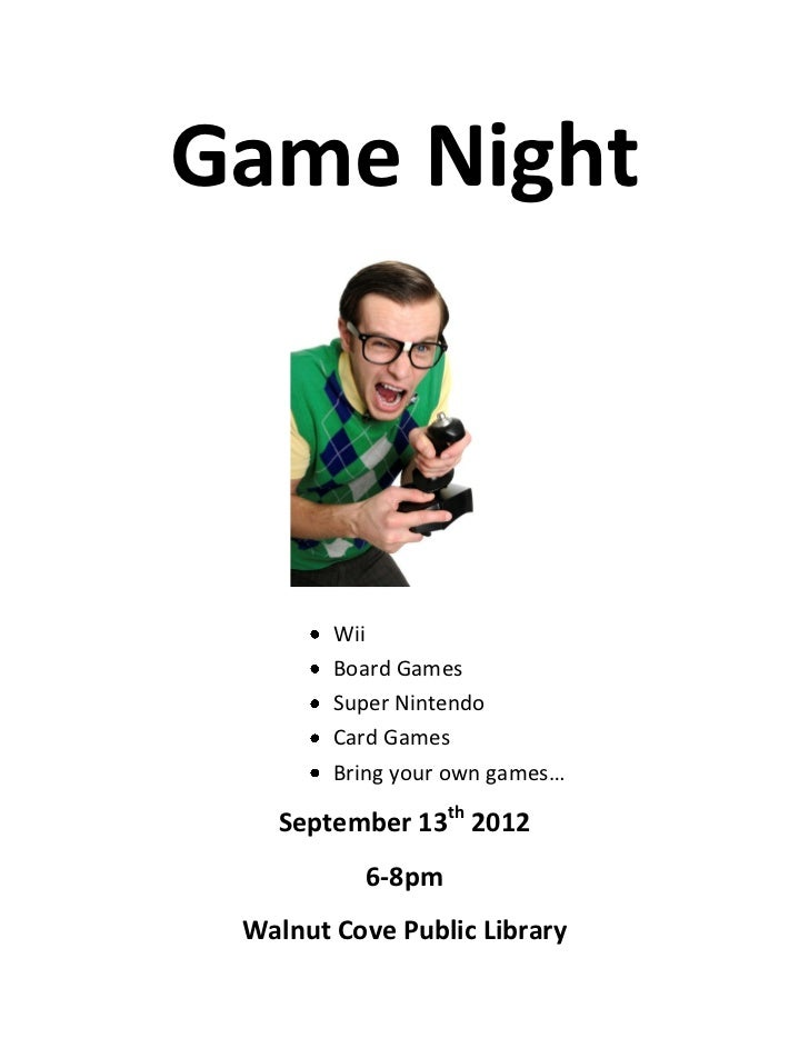 Game Night        Wii        Board Games        Super Nintendo        Card Games        Bring your own games…   September ...