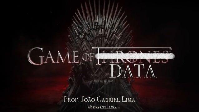 • Fã de Game of Thrones • Pesquisador em Mineração de dados e Aprendizagem de Máquina • Doutorando em Computação Aplicada ...