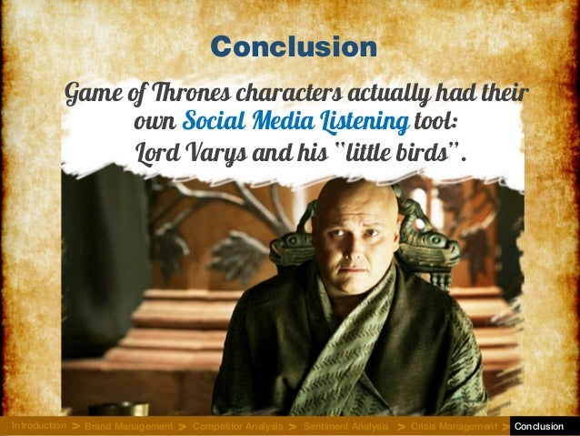 """Game of Thrones characters actually had their own Social Media Listening tool: Conclusion Lord Varys and his """"little birds..."""