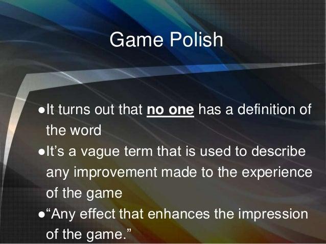 Video Game Polish Slide 3