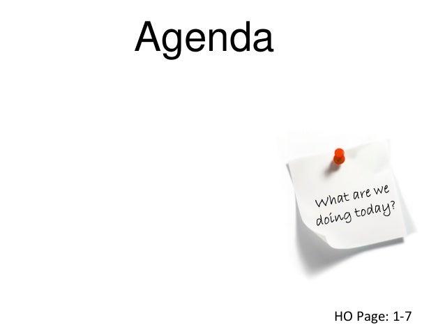 Agenda HO Page: 1-7