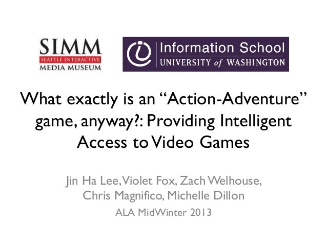 "What exactly is an ""Action-Adventure"" game, anyway?: Providing Intelligent Access toVideo Games Jin Ha Lee,Violet Fox, Zac..."