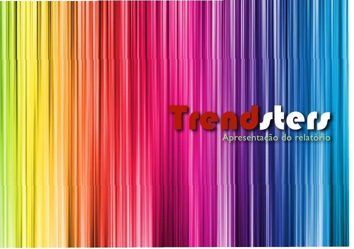 Trendsters    Apresentação do relatório