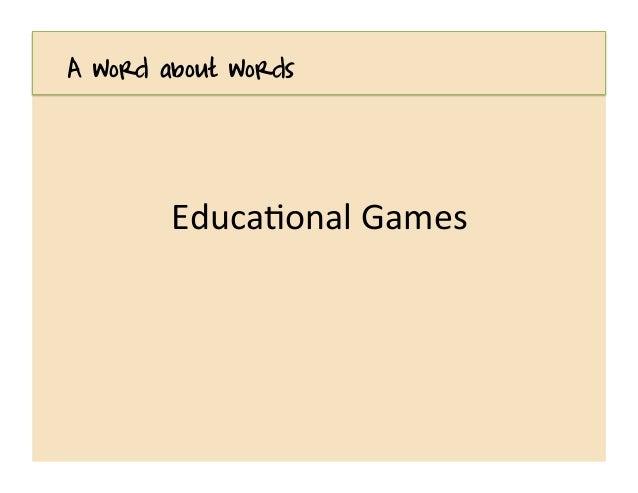 Games for Learning Slide 2
