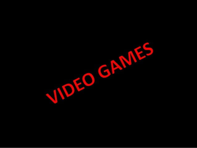 VIDEOS GAMES