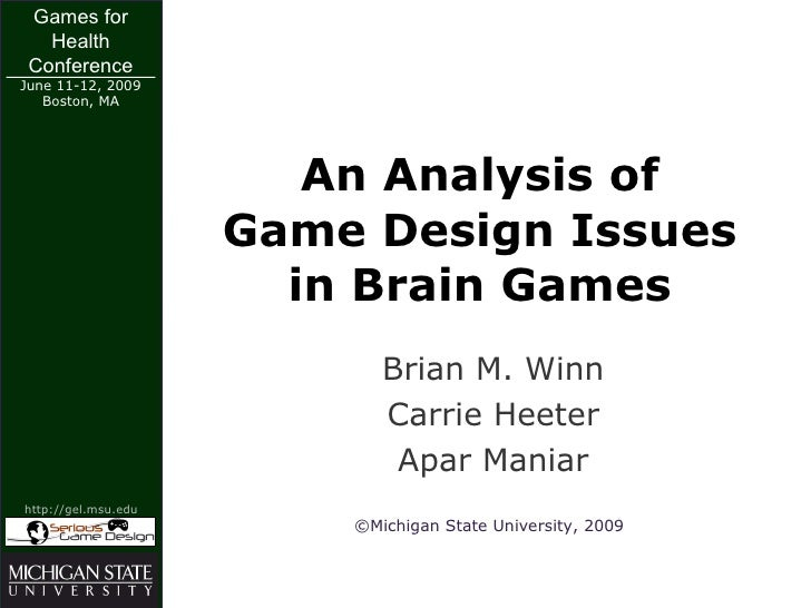 Games for    Health  Conference June 11-12, 2009    Boston, MA                             An Analysis of                 ...