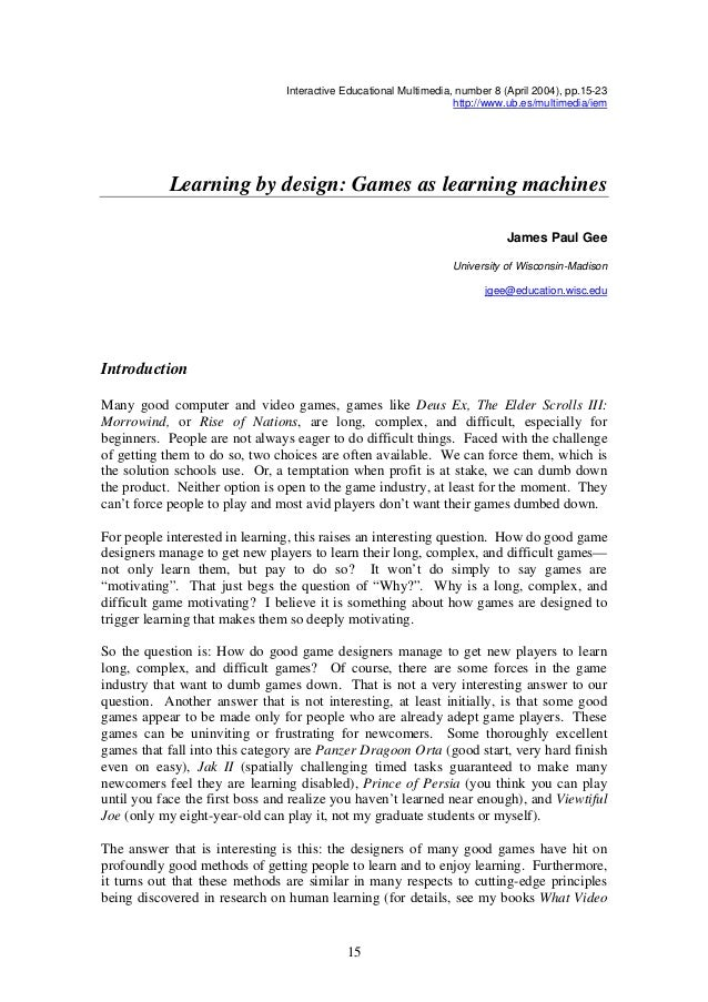 Interactive Educational Multimedia, number 8 (April 2004), pp.15-23 http://www.ub.es/multimedia/iem Learning by design: Ga...