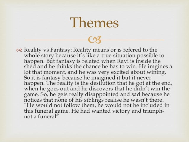 Reality vs fantasy essay