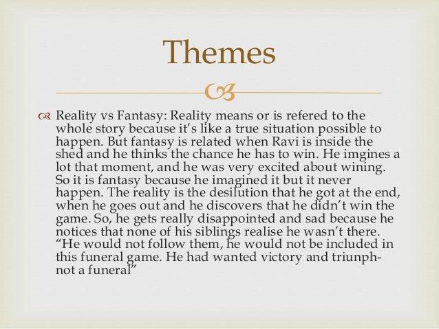 Reality vs fantasy essay