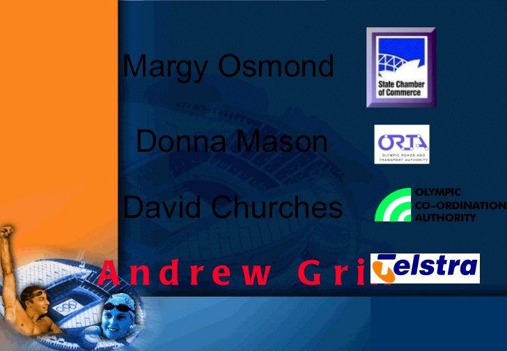 Margy Osmond Donna Mason David Churches Andrew Grill