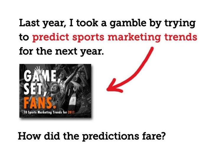 Game, Set, Fans: 10 Sports Marketing Trends for 2012 Slide 3