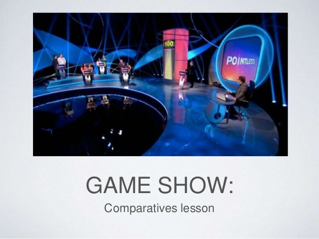 GAME SHOW:  Comparatives lesson