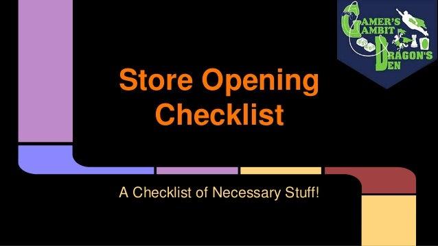 Store Opening Checklist A Checklist of Necessary Stuff!