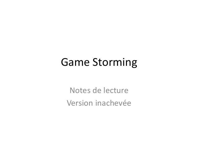 Game Storming Notes de lecture Version inachevée