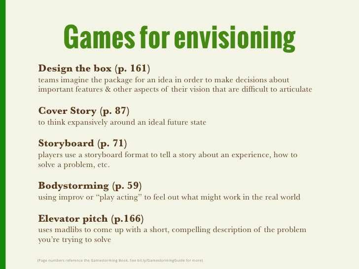 Games for decision makingChallenge Cards (p. 158)used to identify and think through potential challenges and pitfallsof a ...