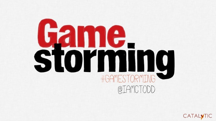 #gamestorming    @iamctodd