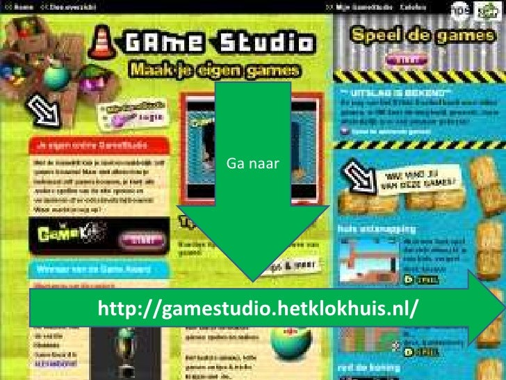Ga naarhttp://gamestudio.hetklokhuis.nl/