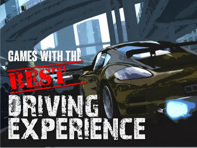 Games With The Best Driving Experience!