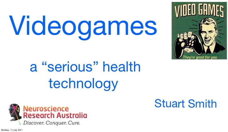 """Videogames                       a """"serious"""" health                          technology                                   ..."""
