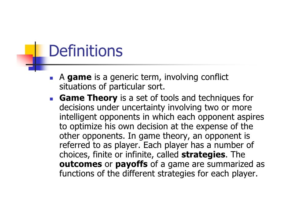 Term Paper on the Game Theory | Decision Making | Economics
