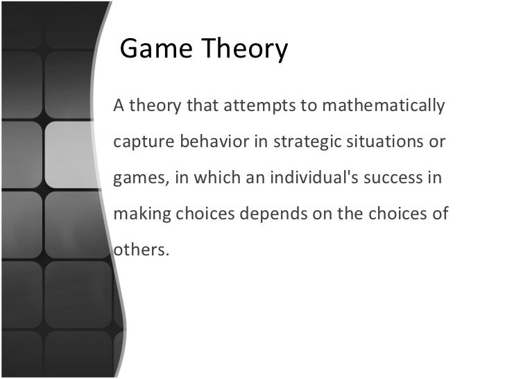 Game theory Slide 2