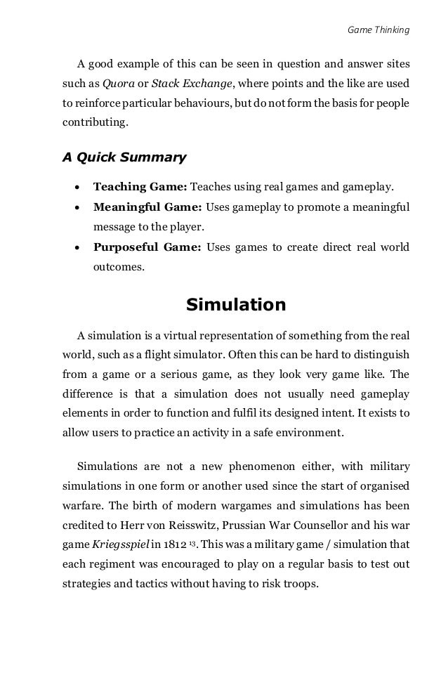 Game Thinking A good example of this can be seen in question and answer sites such as Quora or Stack Exchange, where point...