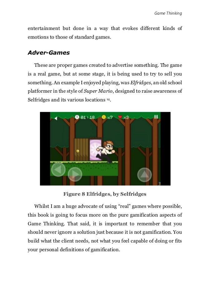Game Thinking entertainment but done in a way that evokes different kinds of emotions to those of standard games. Adver-Ga...