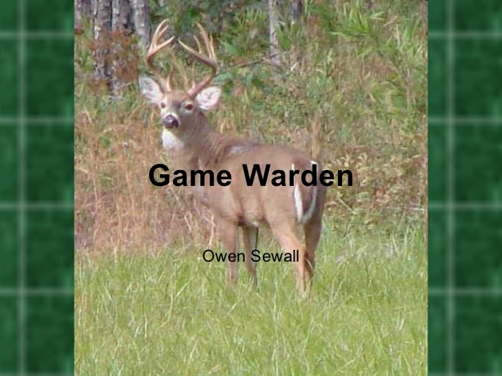 Game Warden  Owen Sewall
