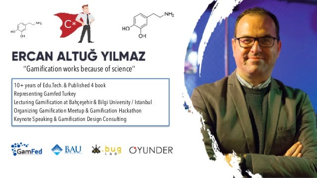 10+ years of Edu.Tech. & Published 4 book   Representing Gamfed Turkey   Lecturing Gamification at Bahçeşehir & Bilgi Univ...