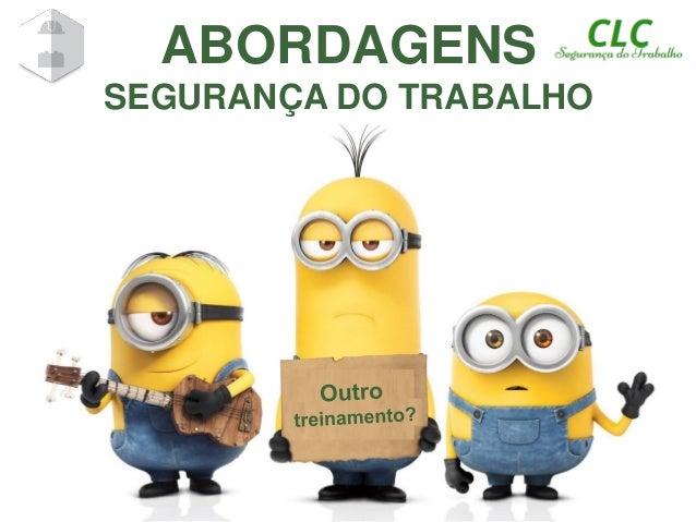 ABORDAGENS SEGURANÇA DO TRABALHO