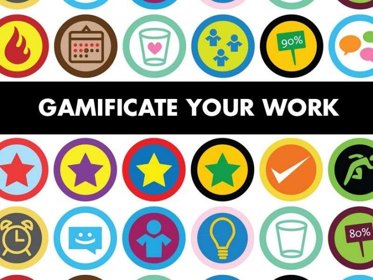 Gamificate your work