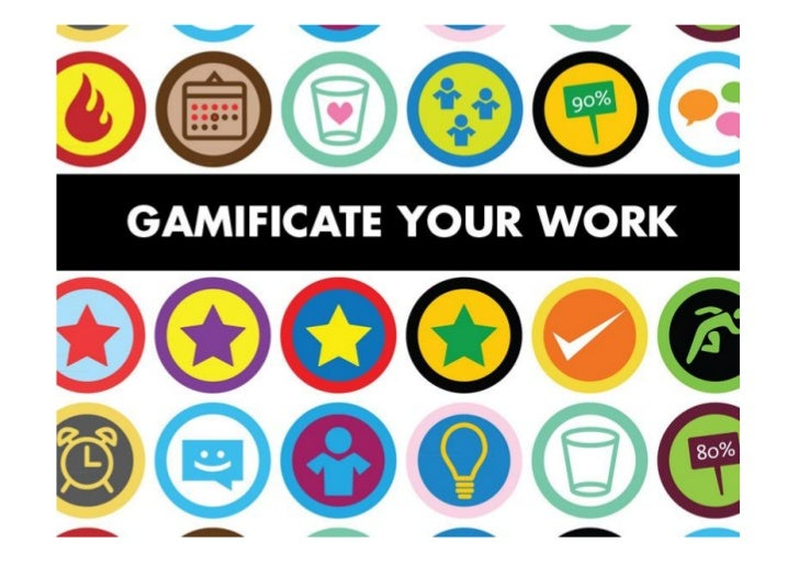 """Gamificate your work"" por @Littlemad"