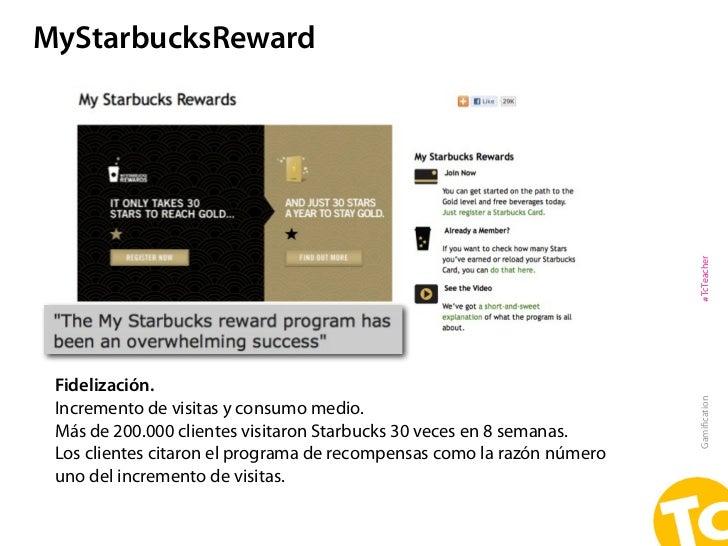 MyStarbucksReward                                                                        #TcTeacher Fidelización.         ...