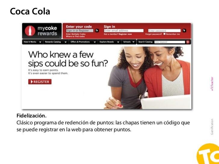 Coca Cola                                                                            #TcTeacher Fidelización.             ...
