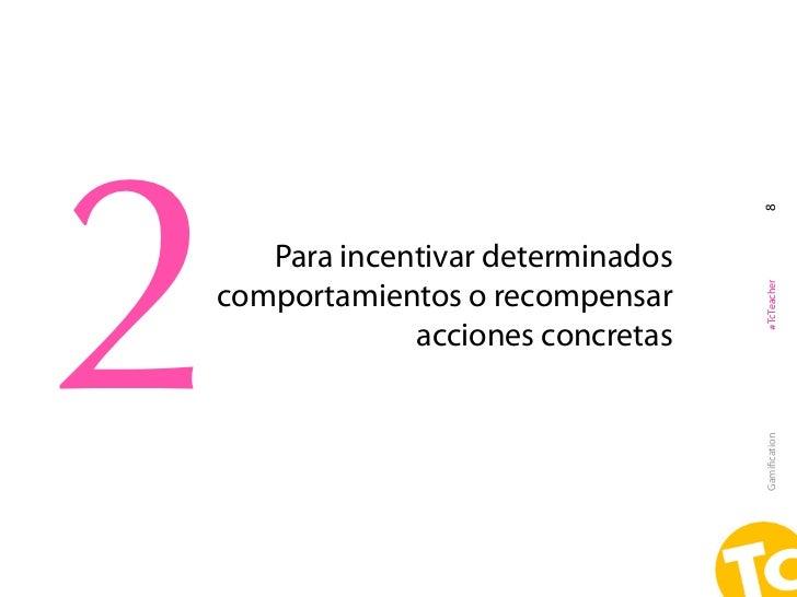 2                                  8   Para incentivar determinados                                  #TcTeachercomportamie...