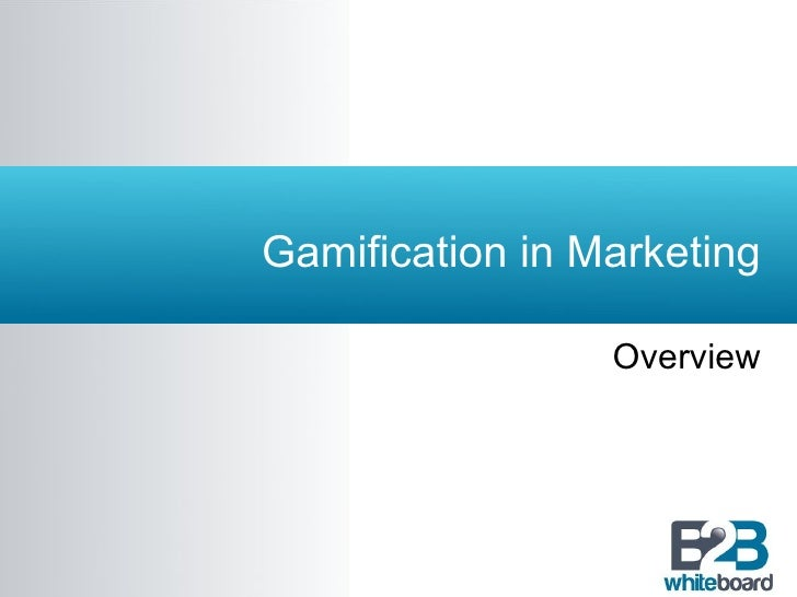 Gamification in Marketing Overview