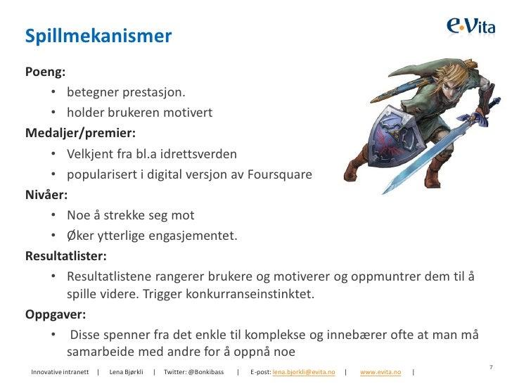 SpillmekanismerPoeng:    • betegner prestasjon.    • holder brukeren motivertMedaljer/premier:    • Velkjent fra bl.a idre...