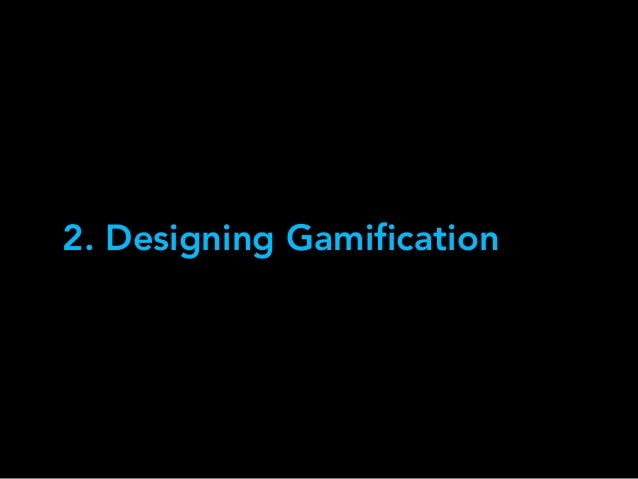 2. Designing Gamification