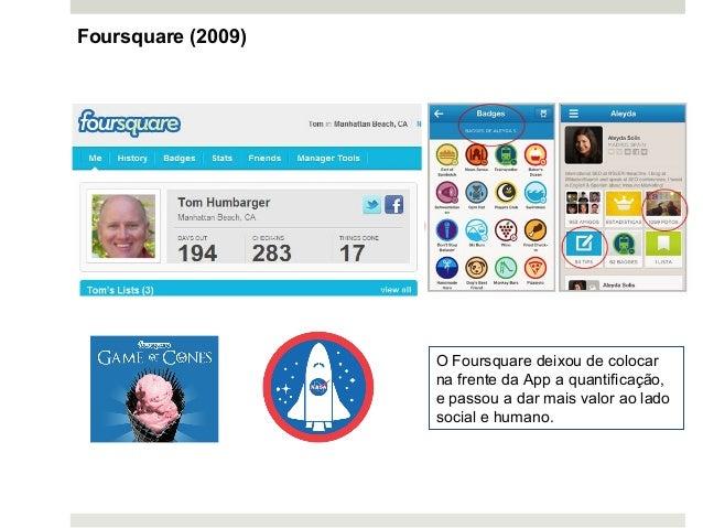 O Foursquare deixou de colocar na frente da App a quantificação, e passou a dar mais valor ao lado social e humano. Foursq...