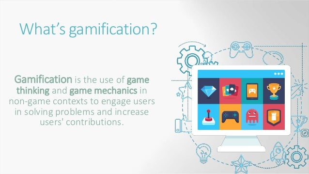 What gamification is NOT: Superficial addition of badges, points, and rewards Trivializing of learning New to learning pro...