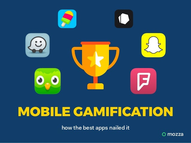 how the best apps nailed it mozza MOBILE GAMIFICATION