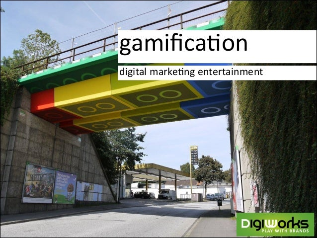 gamifica'on digital  marke'ng  entertainment