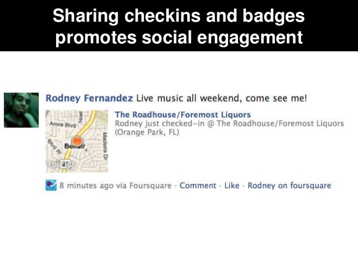 Sharing checkins and badgespromotes social engagement