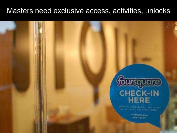Masters need exclusive access, activities, unlocks
