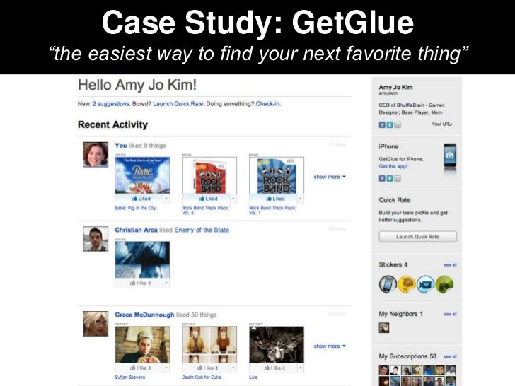 """Case Study: GetGlue""""the easiest way to find your next favorite thing"""""""
