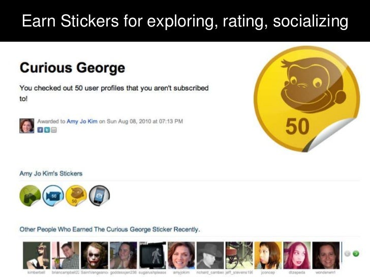 Earn Stickers for exploring, rating, socializing