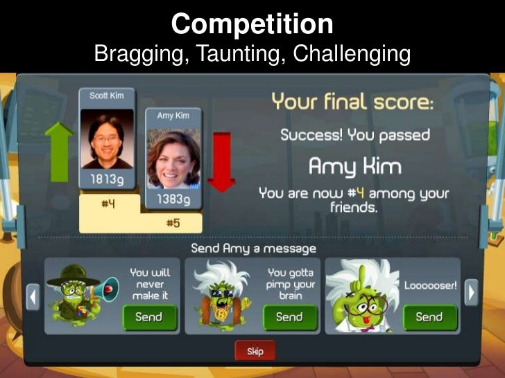 CompetitionBragging, Taunting, Challenging