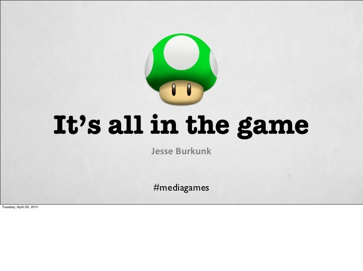 It's all in the game                                 JesseBurkunk                                 #mediagamesTuesday, Apr...