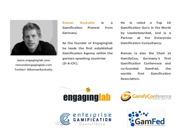 Roman  Rackwitz  Gamification  Pioneer  is  a from  Germany.  He  is  a  Top  10  Gamification Guru in the World by Leader...